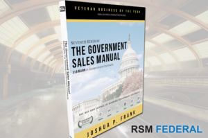 Government Sales Manual - How To Win Government Contracts - RSM Federal