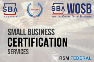 RSM Federal - Small Business Certification Services To Win Government Contracts