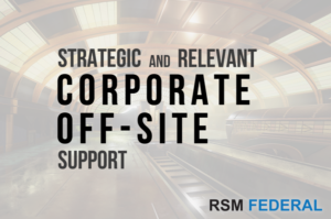 Corporate Off-Site Strategic Engagement | RSM Federal