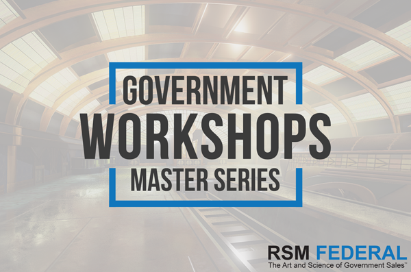 RSM Federal - Government Workshops To Win Government Contracts